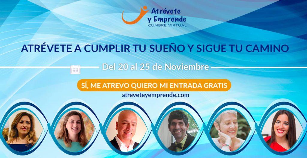 Atrevete y Emprende | Cumbre Virtual para quienes dicen Quiero emprender